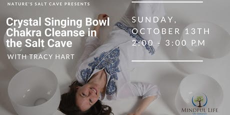 Crystal Bowl Chakra Cleansing & Balancing with Tracy Hart  2:00pm tickets