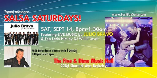 SALSA SATURDAYS in Berkeley - Grand Opening SAT. SEPT. 14 with Live Music by JULIO BRAVO!