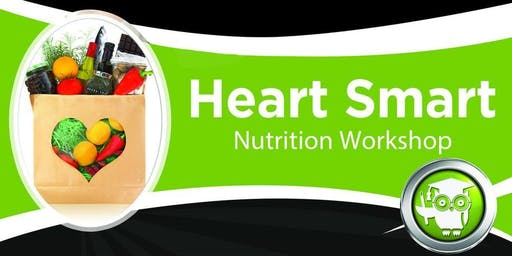 Heart Smart Nutrition Workshop