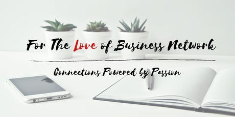 For the Love of Business Network-1000 Islands NY tickets