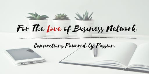 For the Love of Business Network-1000 Islands NY
