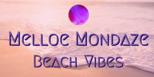Melloe Mondaze - Beach Vibes