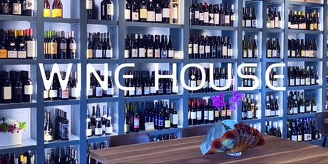 Wine Tasting Event @ Wine House: with Owner and Sommelier Nathan Luginbill  tickets