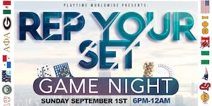 Playtime Worldwide Presents: Rep Your Set Game Night...