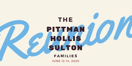 Pittman-Hollis-Sulton Family Reunion tickets