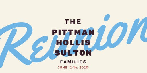 Pittman-Hollis-Sulton Family Reunion