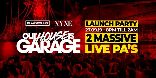 Our House Is Garage - Nyne Bar Bexleyheath