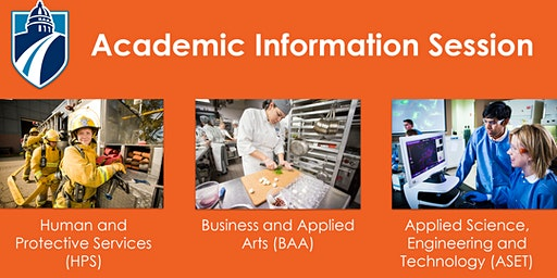 Business, Human & Protective Services (HPS) AND Applied Science, Engineering & Technology (ASET) Academic Information Session (Fall 2019)