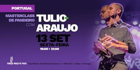 LISBOA | Masterclass de Pandeiro com Tulio Araujo bilhetes