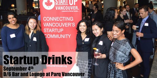 Startup Drinks - Vancouver Entrepreneurship Social Mixer