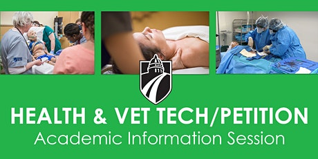 Health and Vet Tech/Petition Academic Information Session tickets