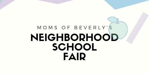Moms of Beverly Neighborhood School Fair