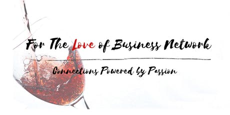 For The Love of Business--NYC Happy Hour Connection tickets