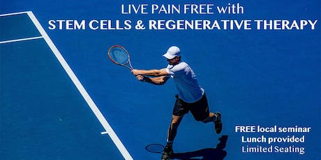 Free Seminar on Stem Cells & Regenerative Therapy tickets