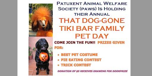 That Dog-Gone Tiki Bar Family Pet Day, Oct 27