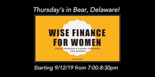 Wise Finance for Women (7 Week Class)