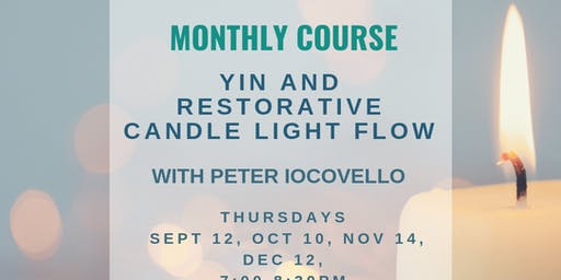 Yin and Restorative candle light flow with Pete Iocovello