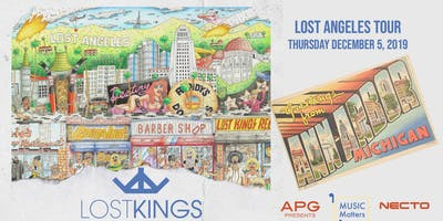 Lost Kings : Lost Angeles Tour