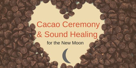 Cacao Ceremony and Sound Healing September New Moon tickets