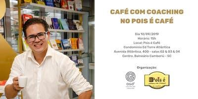Café com Coaching no Pois é Café