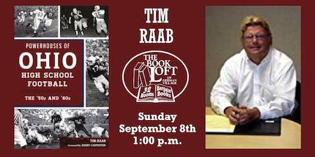 Tim Raab - Powerhouses of Ohio High School Football: The 50s and 60s tickets