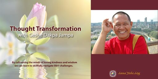 Thought Transformation with Geshe Dakpa Jampa