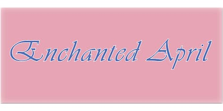 Enchanted April by Matthew Barber tickets