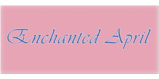Enchanted April by Matthew Barber