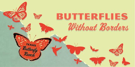 Butterflies w/o Borders: Migration and Immigration in a Changing Climate tickets
