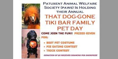 That Dog-Gone Tiki Bar Family Pet Day, Oct 20