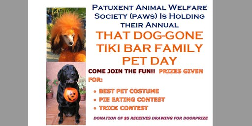 That Dog-Gone Tiki Bar Family Pet Day, Oct 20