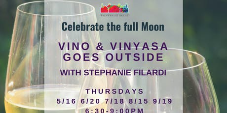 Vino & Vinyasa Goes Outside! tickets