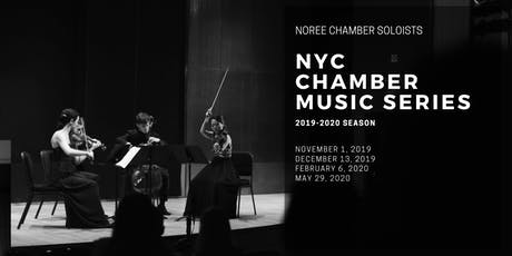Noree Chamber Soloists NYC Chamber Music Series tickets