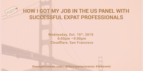 How I got my Job in the US  Panel with Successful Expat professionals tickets