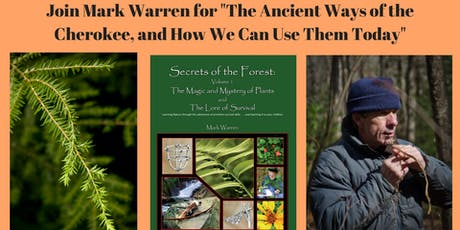 The Ancient Ways of the Cherokee and How We Can Use Them Today tickets