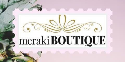 End of Summer Bash at Meraki Boutique