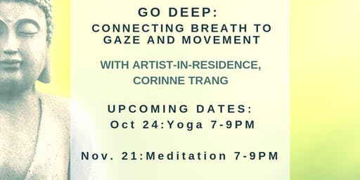 Go Deep: Connecting Breath to Gaze and Movement with Corinne Trang