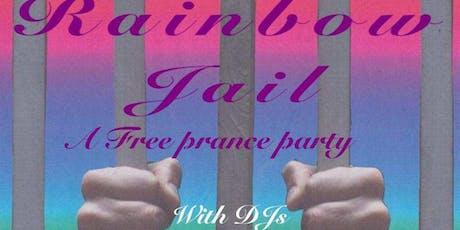Rainbow Jail - A Free Prance Party w/ DJ's Jimi Hey, Josh Da Costa & Juan tickets