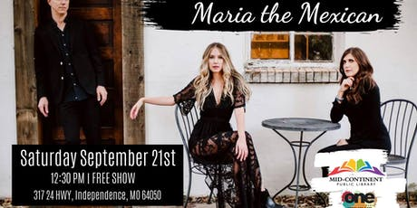 Crown Crafted Series-Maria the Mexican (Free Show) tickets