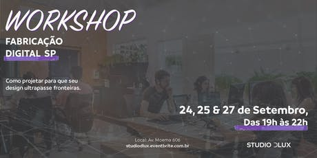 Workshop de Fabricação Digital - 6ª Edição_SP bilhetes