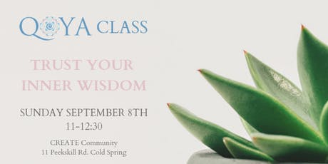 Qoya: Trust Your Inner Wisdom tickets