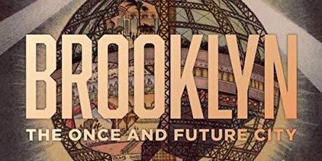 Built and Never-Built Brooklyn: An Exploration tickets