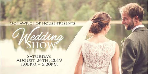 Mohawk Chophouse Wedding Show