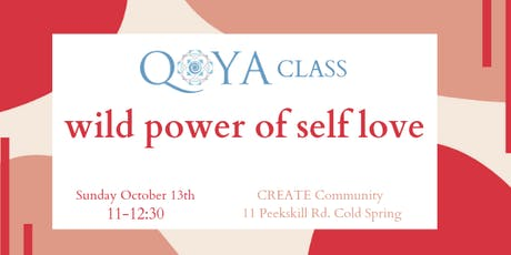 Qoya: Wild Power of Self Love tickets