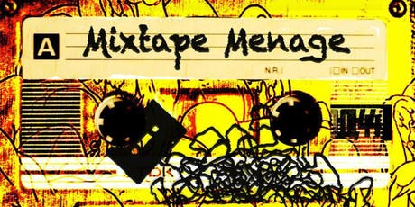 Mixtape Menage tickets