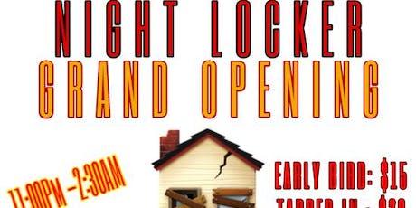 NIGHT LOCKER GRAND OPENING  tickets