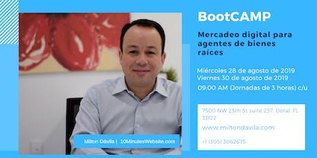 BootCAMP Mercadeo Digital para Agentes de Bienes Raíces (Agosto) - Son dos días de eventos Miércoles y Viernes tickets
