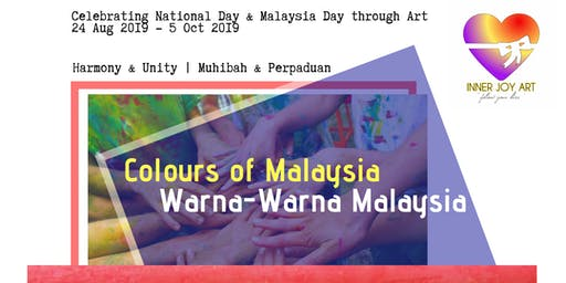 Colours of Malaysia : Harmony & Unity