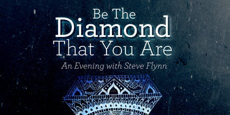 Be the Diamond That You Are, an Evening with Steve Flynn tickets