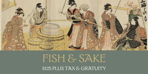 Fish & Sake Dinner - Wednesday September 18th